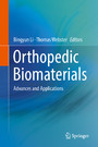 Orthopedic Biomaterials - Advances and Applications