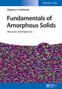 Fundamentals of Amorphous Solids - Structure and Properties