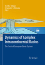 Dynamics of Complex Intracontinental Basins - The Central European Basin System