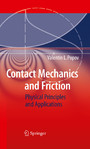 Contact Mechanics and Friction - Physical Principles and Applications