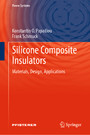 Silicone Composite Insulators - Materials, Design, Applications