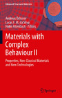 Materials with Complex Behaviour II - Properties, Non-Classical Materials and New Technologies