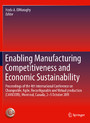 Enabling Manufacturing Competitiveness and Economic Sustainability - Proceedings of the 4th International Conference on Changeable, Agile, Reconfigurable and Virtual production (CARV2011), Montreal, Canada, 2-5 October 2011
