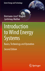 Introduction to Wind Energy Systems - Basics, Technology and Operation