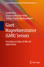 Giant Magnetoresistance (GMR) Sensors - From Basis to State-of-the-Art Applications