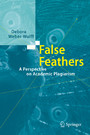 False Feathers - A Perspective on Academic Plagiarism