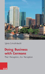 Doing Business with Germans - Their Perception, Our Perception