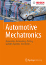 Automotive Mechatronics - Automotive Networking, Driving Stability Systems, Electronics