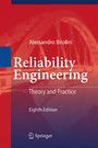 Reliability Engineering - Theory and Practice