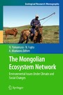 The Mongolian Ecosystem Network - Environmental Issues Under Climate and Social Changes