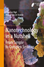 Nanotechnology in a Nutshell - From Simple to Complex Systems