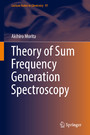 Theory of Sum Frequency Generation Spectroscopy