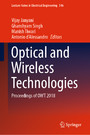 Optical and Wireless Technologies - Proceedings of OWT 2018