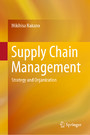 Supply Chain Management - Strategy and Organization