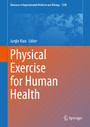 Physical Exercise for Human Health