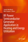 RF Power Semiconductor Generator Application in Heating and Energy Utilization