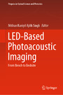 LED-Based Photoacoustic Imaging - From Bench to Bedside