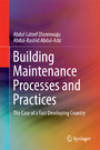 Building Maintenance Processes and Practices - The Case of a Fast Developing Country